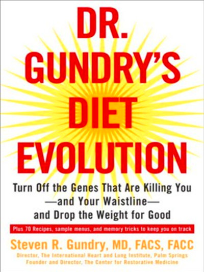 My Life with Doctor Gundry: A Significant Lifestyle Change