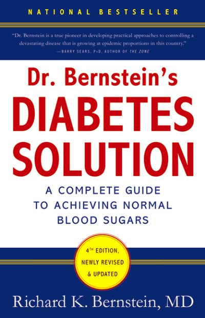 Dr. Bernstein's Diabetes Solution, low carbohydrate diet, control blood sugars