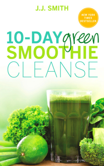 Nutritionist Jj Smith Shares 10 Day Smoothie Cleanse | newhairstylesformen2014.com