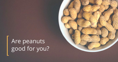 Are Peanuts Good for You?