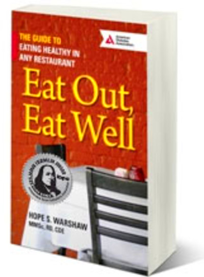 Eat Out, Eat Well – The Guide to Eating Healthy in Any Restaurant | Hope Warshaw Associates