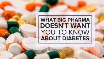 What Big Pharma Doesn't Want You To Know About Diabetes