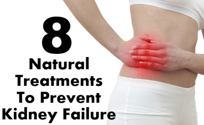 Here Are 8 8 Natural Treatments To Prevent Kidney Failure: