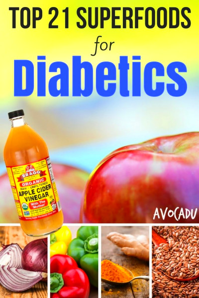 Top 21 Superfoods for Diabetics - Avocadu