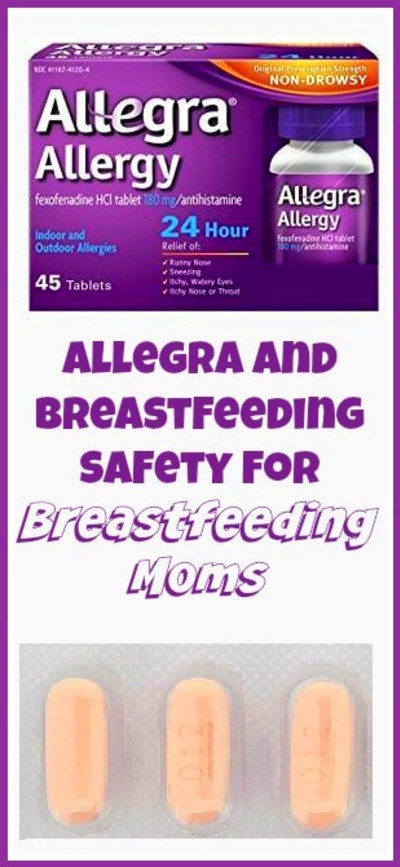Allegra and Breastfeeding Safety for Moms Needing Allergy ...