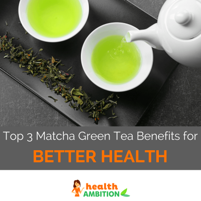 The Top 3 Matcha Green Tea Benefits for Better Health