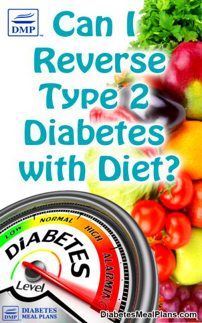 Can I Reverse Diabetes With Diet? Or Will I Have It For Life?