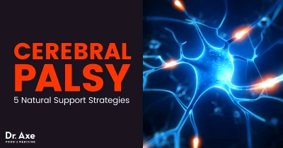 Cerebral Palsy + 5 Natural Treatments to Help Symptoms - Dr. Axe