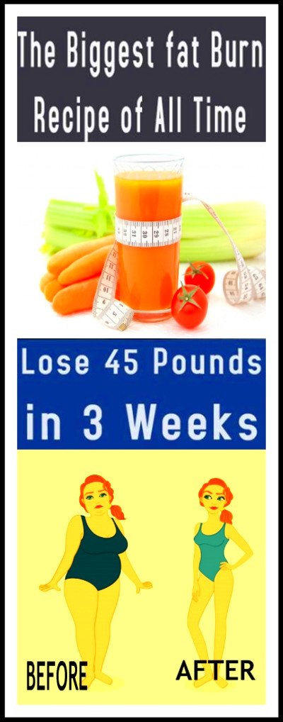 The Biggest Fat Burn Recipe of All Time Loss 45 Pound In 3 Weeks