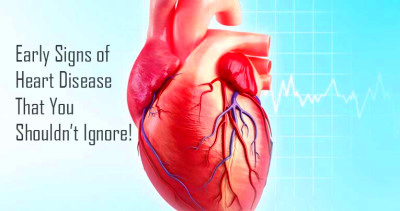What Are The Early Signs of Heart Diseases That You ...