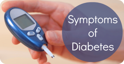Some of the possible symptoms of diabetes include: