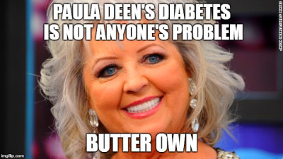 Image tagged in paula deen - Imgflip