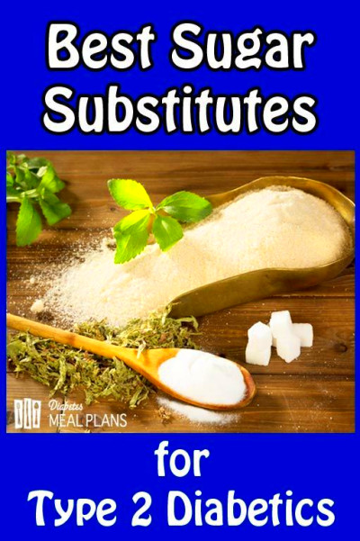 Lots of info on the best sugar substitute alternatives for diabetics | Diabetes Diet & Nutrition ...