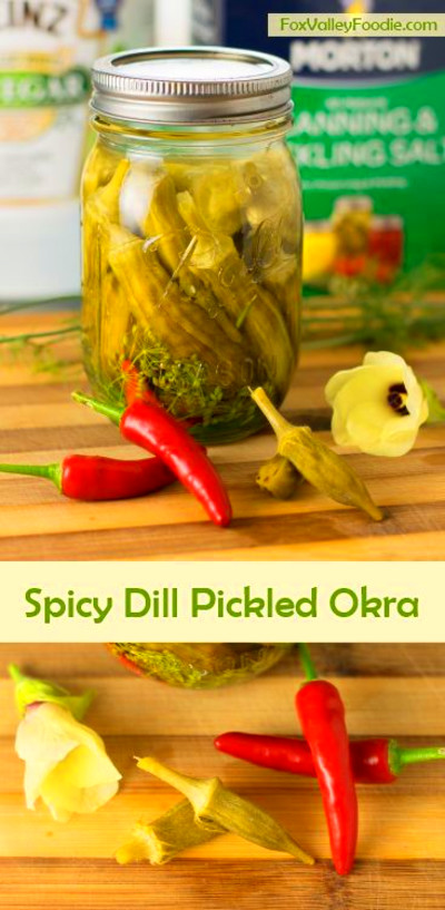 Spicy Dill Pickled Okra | Recipe | Fox Valley Foodie ...