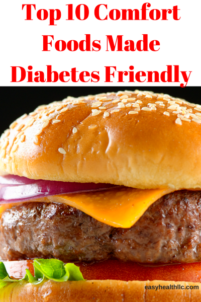 Top 10 Comfort Foods Made Diabetes Friendly | Diabetes friendly recipes, Recipes, Diabetic cooking