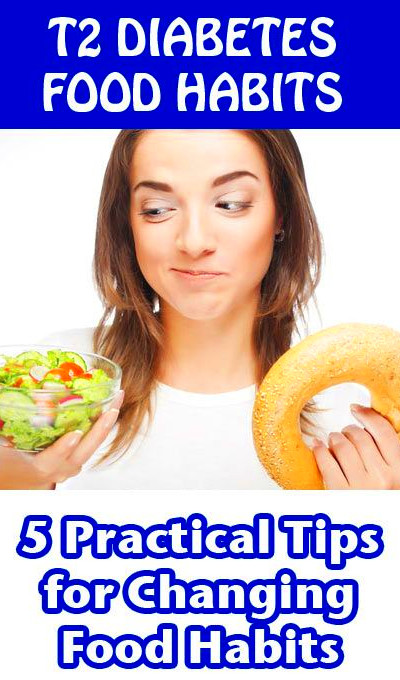 5 Practical tips for changing diabetic food habits ...