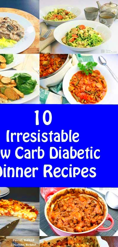 10 Low Carb Diabetic Dinner Recipes - YUM! | Diabetic ...