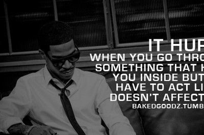 It hurts when you go through something that kills you ...