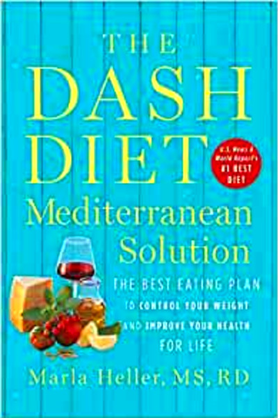 The DASH Diet Mediterranean Solution: The Best Eating Plan ...
