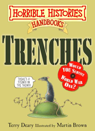 horrible histories handbooks trenches what s the worst place in the ...