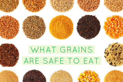 What Grains Are Safe to Eat? - Liveto110.com