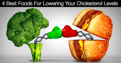 4 Best Foods For Lowering Your Cholesterol Levels