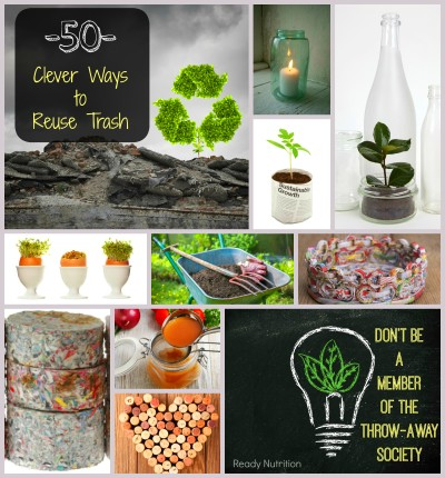 50 Clever Ways to Reuse Your Trash and Not Play into the ...