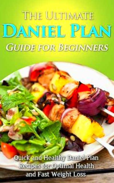 Daniel Fast: Benefits, Food List and Breakthrough Secrets ...