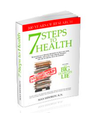 "be reversed naturally. The ""7 Steps to Health and the Big Diabetes Lie ..."