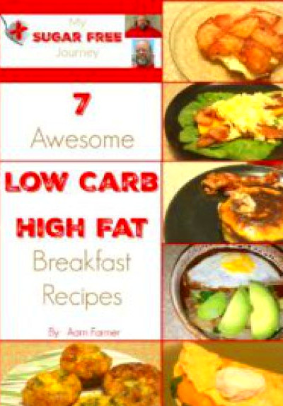 7 Awesome Low Carb, High Fat Breakfast Recipes! | Top Keto ...