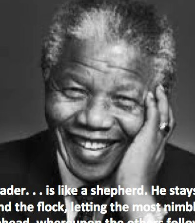 Servant Leadership Nelson Mandela Servant Leadership Quotes