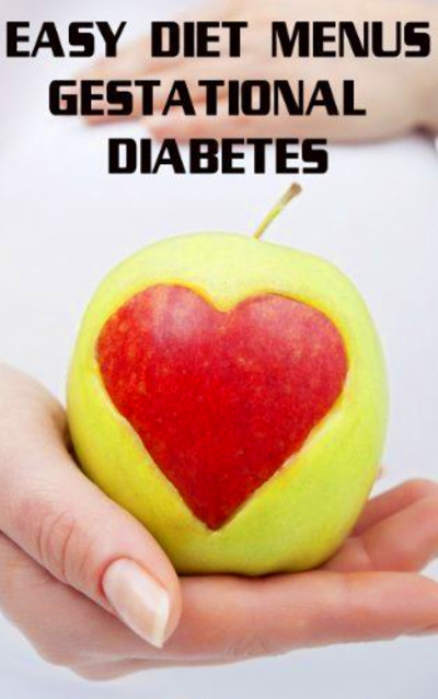 1000+ images about Gestational Diabetes Menus and Info on ...