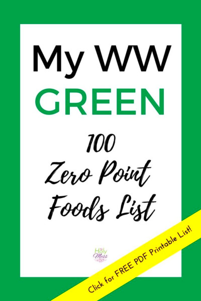 My WW Green 100 Zero Point Foods List - Free PDF Printable ...