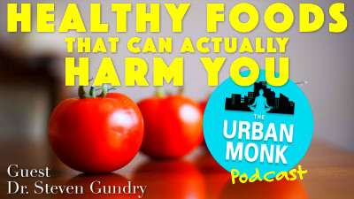 Healthy Foods that Can Actually Harm You with Dr. Steven ...