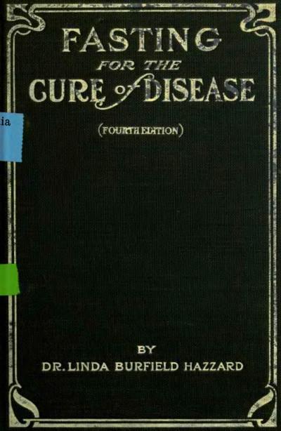 File:Linda Hazzard - Fasting for the cure of disease.djvu - Wikimedia ...
