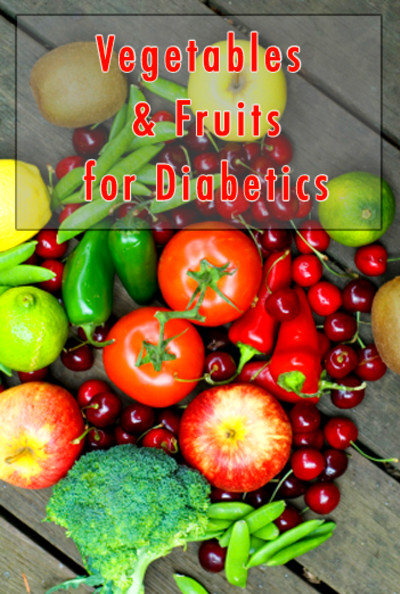 List of Good Fruits & Vegetables for Diabetics