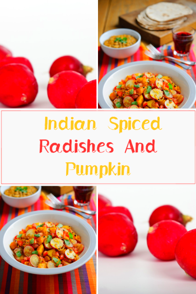 Indian Spiced Radishes And Pumpkin
