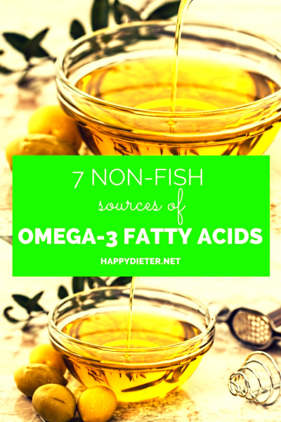 7 Best Non-Fish Sources Of Omega-3 Fatty Acids - Happy Dieter