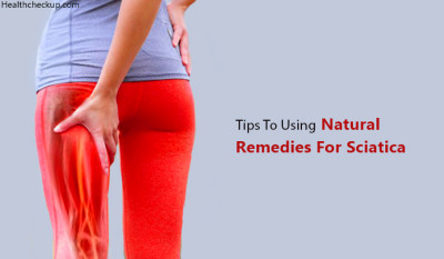 Top 3 Tips to Using Natural Remedies For Sciatica - Health ...