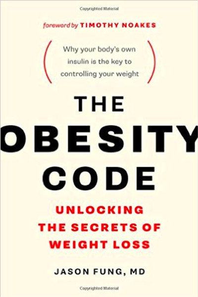The Obesity Code: A Book Review - Purposeful Nutrition: Healing With Food.