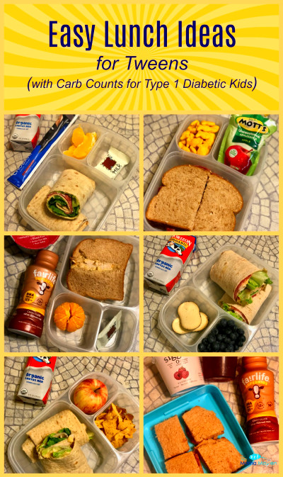 Easy Lunch Ideas for Tweens (with Carb Counts for Type 1 ...