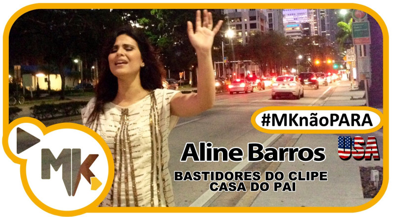 Aline Barros - Casa do Pai - Making Of