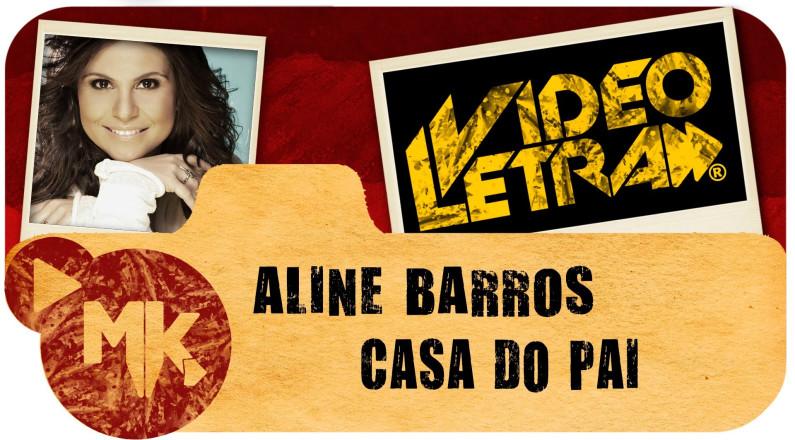 Aline Barros Casa do Pai