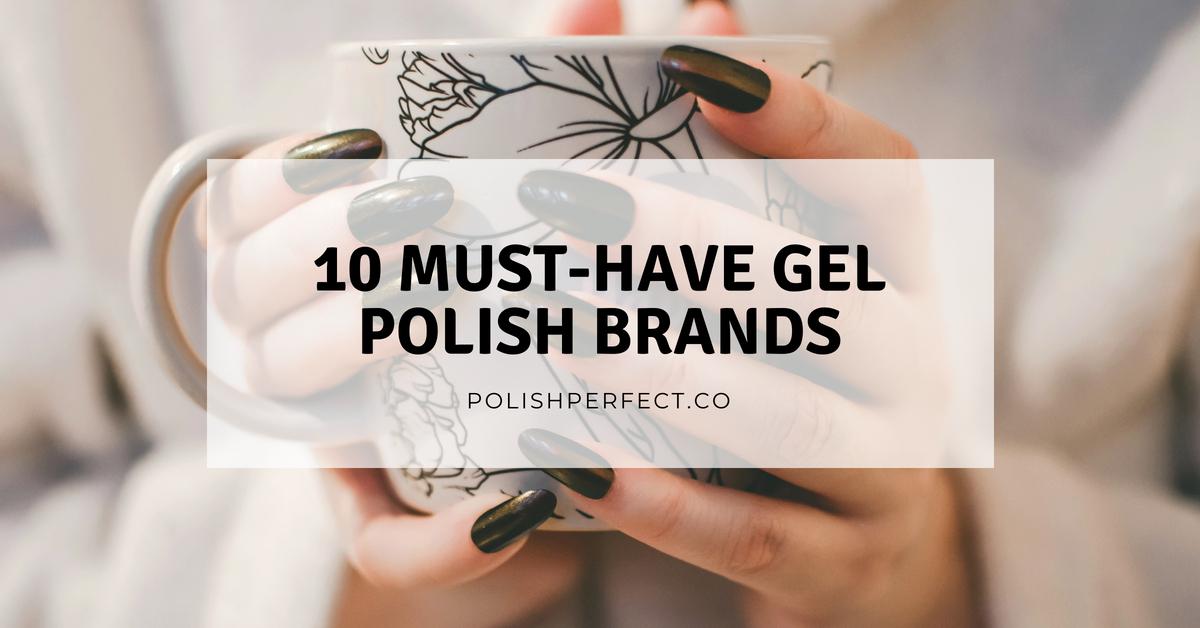 Gel nails brands
