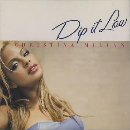 Christina milian - dip it low - lyrics