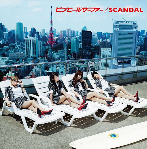 SCANDAL - Pin Heel Surfer 「Single」