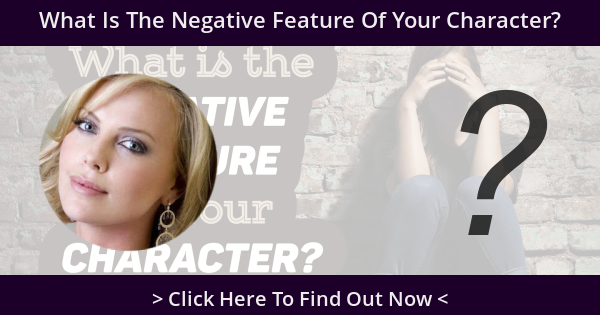 What Is The Negative Feature Of Your Character?