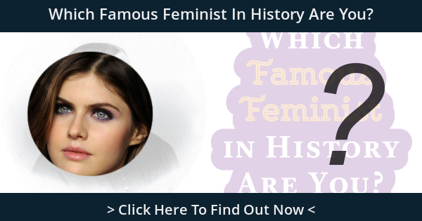 Which Famous Feminist In History Are You?