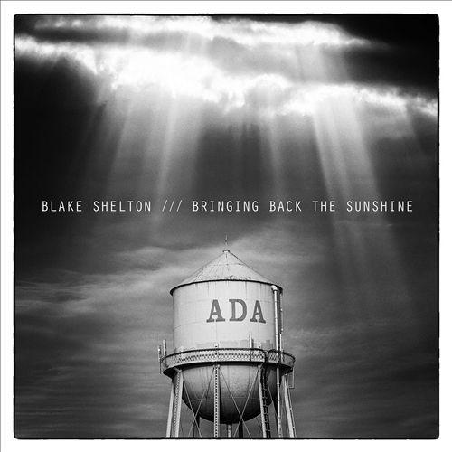 Blake shelton cd bringing back the sunshine