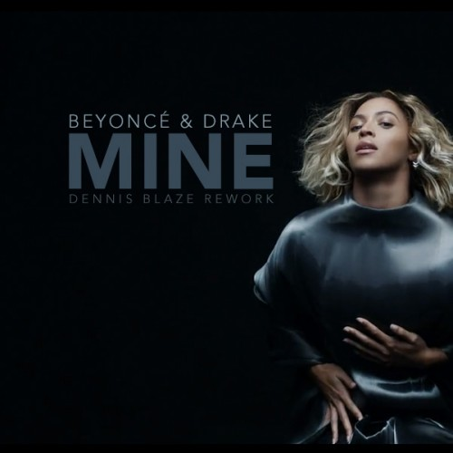 Beyonce ft drake mine mp3 free download